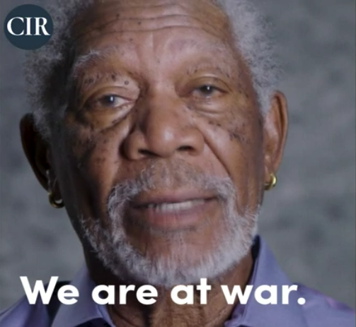 Morgan Freeman: We are at war.