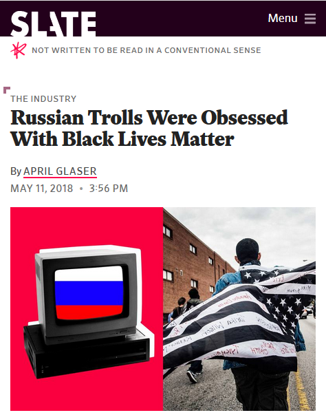 Slate: Russian Trolls Were Obsessed With Black Lives Matter