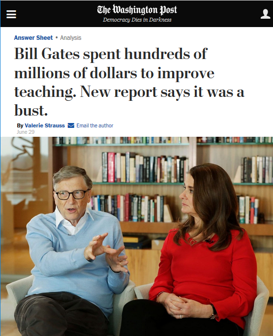 Washington Post: Bill Gates spent hundreds of millions of dollars to improve teaching. New report says it was a bust.