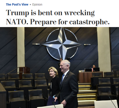 WaPo: Trump is bent on wrecking NATO. Prepare for catastrophe.