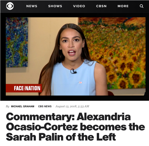 CBS: Alexandria Ocasio-Cortez becomes the Sarah Palin of the Left