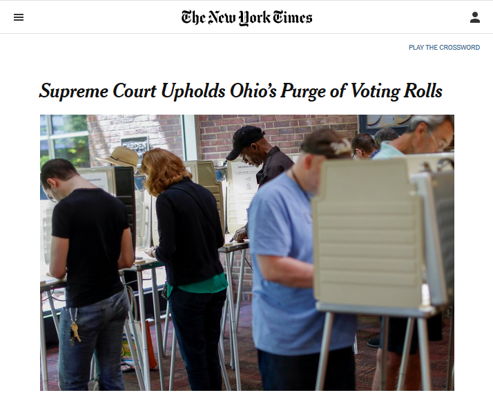NYT: Supreme Court Upholds Ohio's Purge of Voting Rolls