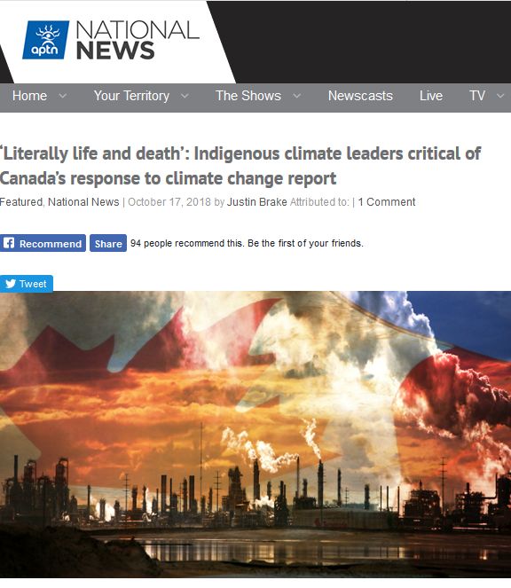 APTN: Home Your Territory The Shows Newscasts Live TV 'Literally life and death': Indigenous climate leaders critical of Canada's response to climate change report