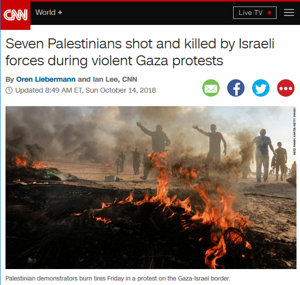 CNN: Seven Palestinians shot and killed by Israeli forces during violent Gaza protests