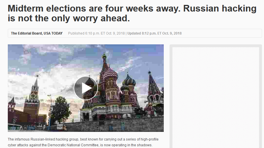USA Today: Midterm elections are four weeks away. Russian hacking is not the only worry ahead.
