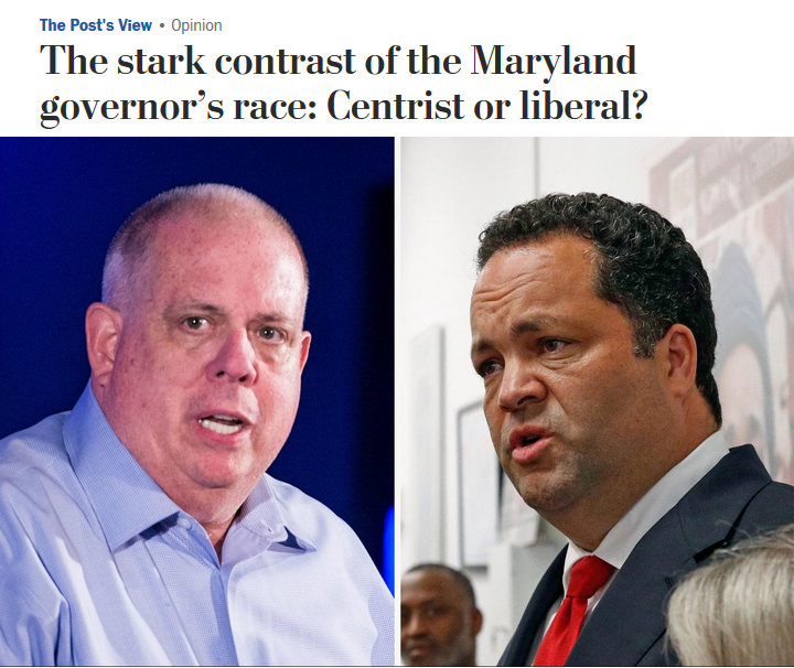 WaPo: The stark contrast of the Maryland governor's race: Centrist or liberal?