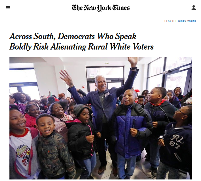 NYT: Across South, Democrats Who Speak Boldly Risk Alienating Rural White Voters