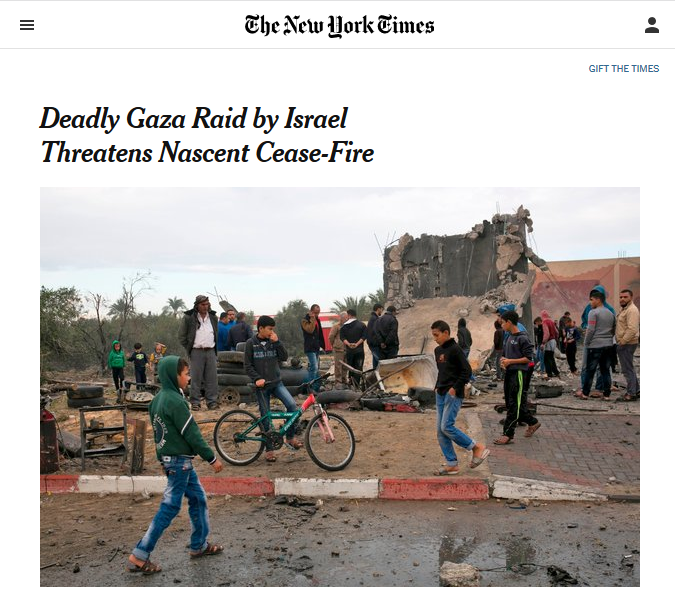 NYT: Deadly Gaza Raid by Israel Threatens Nascent Ceasefire