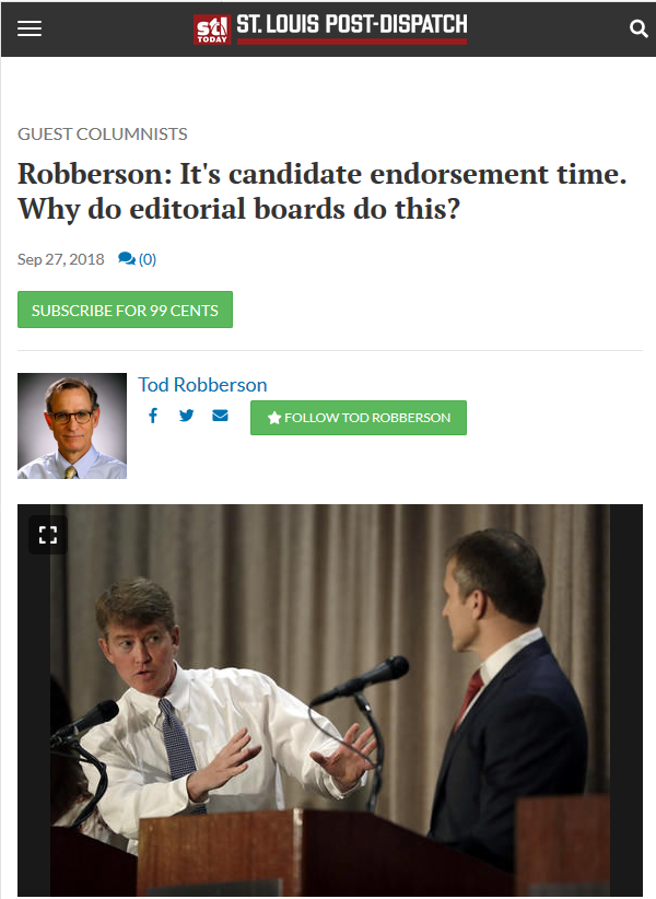 St Louis Post Dispatch: It's Candidate Endorsement Time. Why Do Editorial Boards Do This?