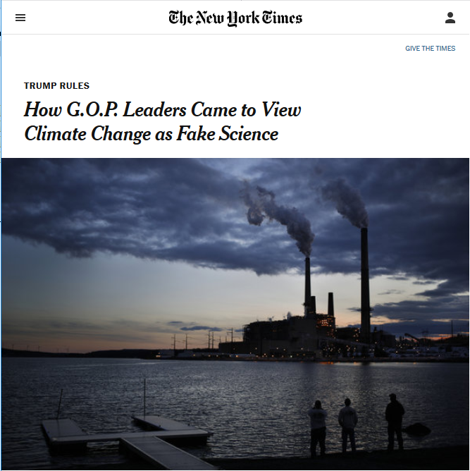 NYT: How G.O.P. Leaders Came to View Climate Change as Fake Science