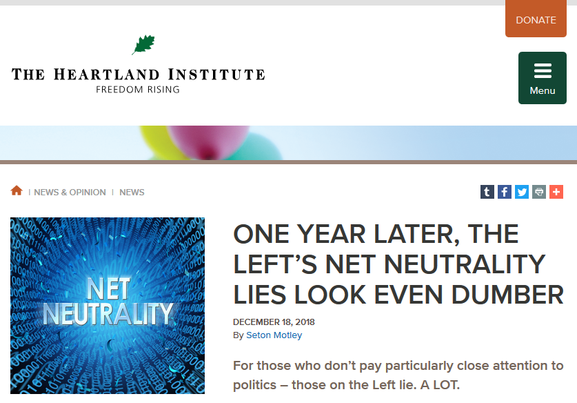 Heartland Institute: One Year Later, The Left's Net Neutrality Lies Look Even Dumber