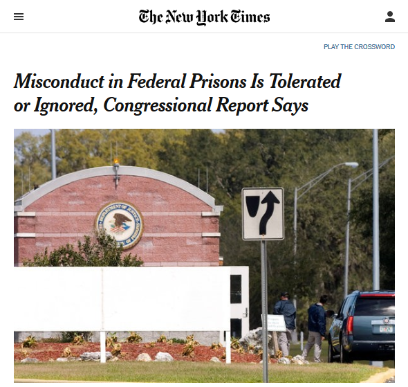 NYT: Misconduct in Federal Prisons Is Tolerated or Ignored, Congressional Report Says