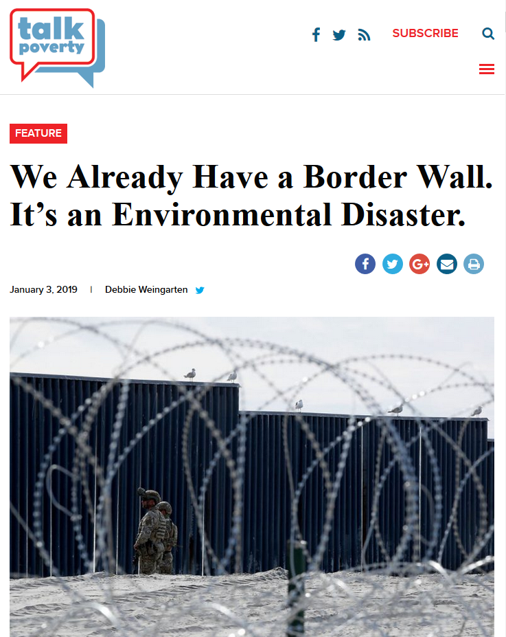 Talk Poverty: We Already Have a Border Wall. It's an Environmental Disaster.