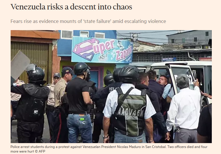 Financial Times: Venezuela Risks a Descent Into Chaos