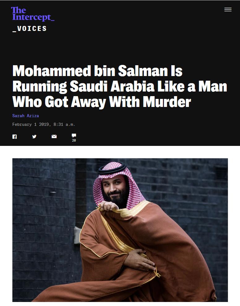 Intercept: Mohammed bin Salman Is Running Saudi Arabia Like a Man Who Got Away With Murder