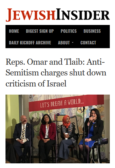 Jewish Insider: Reps. Omar and Tlaib: Anti-Semitism charges shut down criticism of Israel
