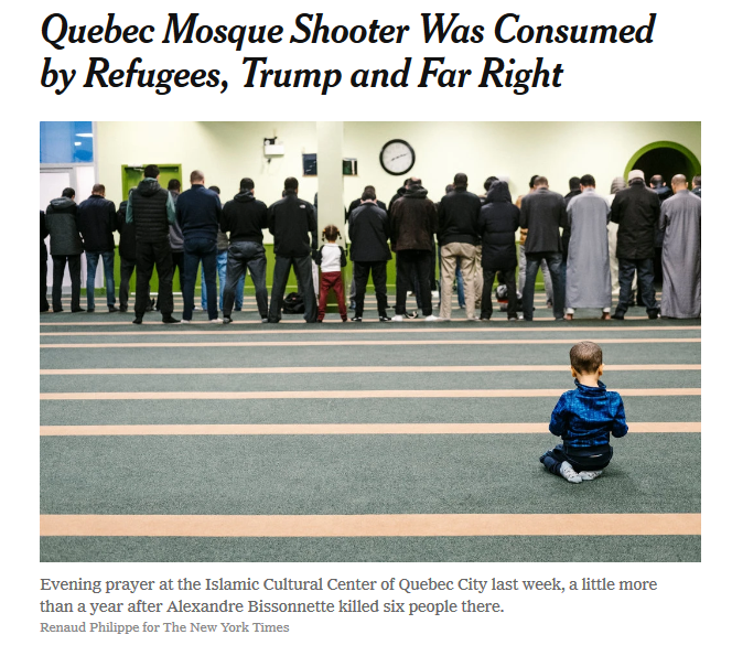 NYT: Quebec Mosque Shooter Was Consumed by Refugees, Trump and Far Right
