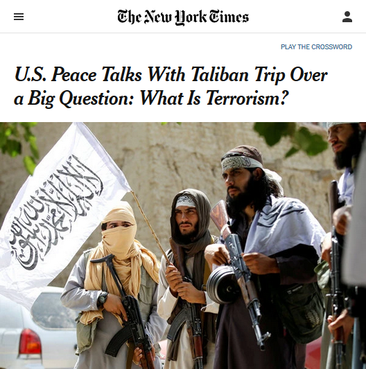 NYT: U.S. Peace Talks With Taliban Trip Over a Big Question: What Is Terrorism?