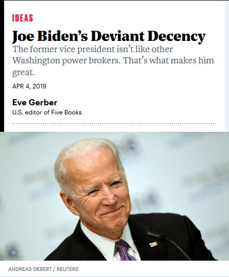 Atlantic: Joe Biden's Deviant Decency