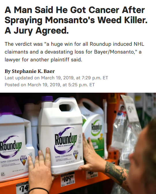 Buzzfeed: A Man Said He Got Cancer After Spraying Monsanto's Weed Killer. A Jury Agreed.