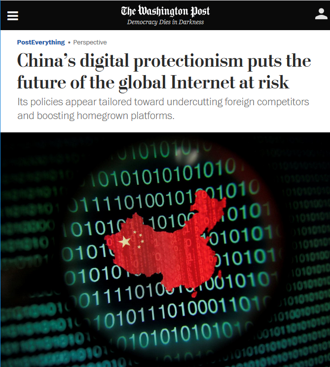WaPo: China's digital protectionism puts the future of the global Internet at risk