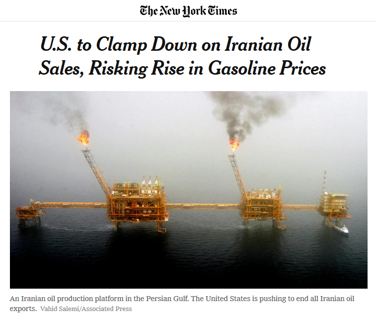 NYT: U.S. to Clamp Down on Iranian Oil Sales, Risking Rise in Gasoline Prices