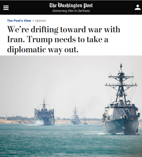 WaPo: We're Drifting Toward War With Iran. Trumps Needs to Take a Diplomatic Way Out