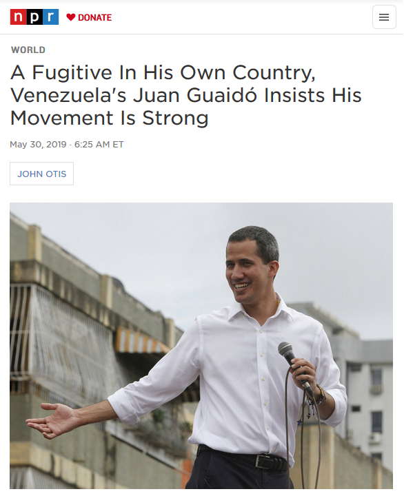 NPR: A Fugitive In His Own Country, Venezuela's Juan Guaidó Insists His Movement Is Strong