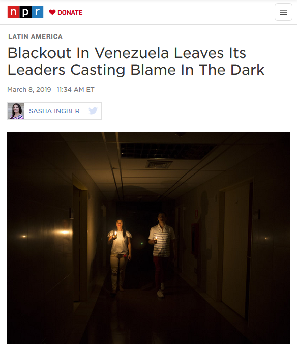 NPR: Blackout In Venezuela Leaves Its Leaders Casting Blame In The Dark
