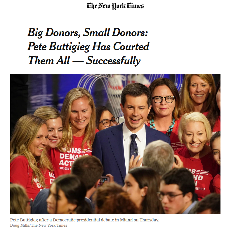 NYT: Big Donors, Small Donors: Pete Buttigieg Has Courted Them All — Successfully
