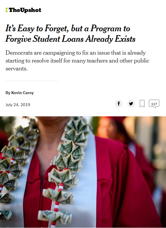 Upshot: It's Easy to Forget, but a Program to Forgive Student Loans Already Exists
