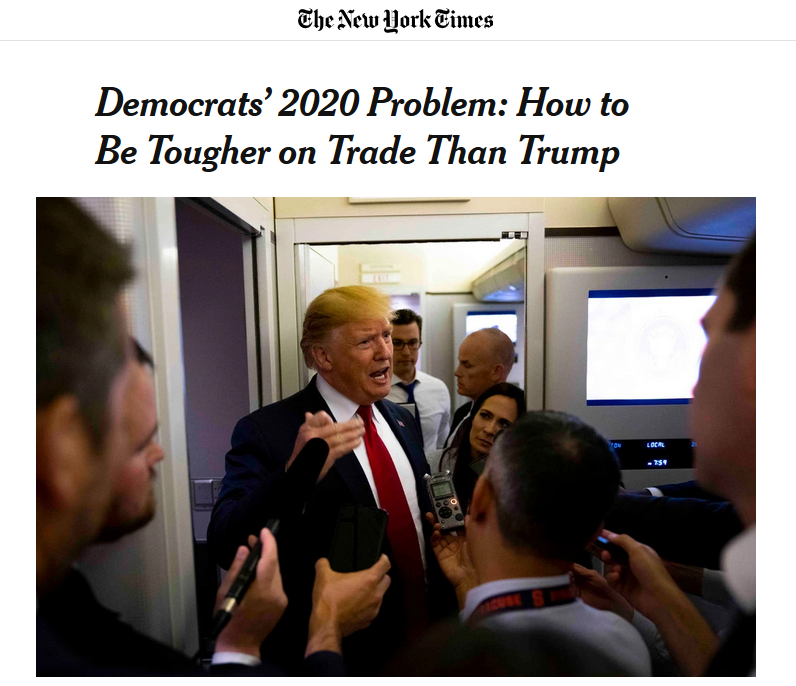 NYT: Democrats' 2020 Problem: How to Be Tougher on Trade Than Trump