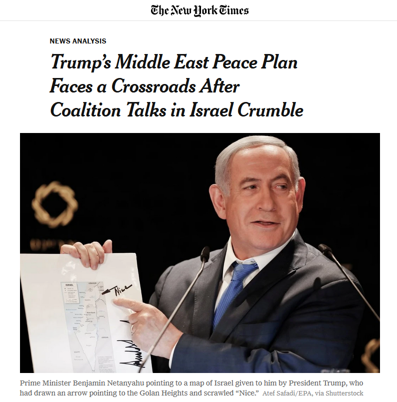 NYT: Trump's Middle East Peace Plan Faces a Crossroads After Coalition Talks in Israel Crumble