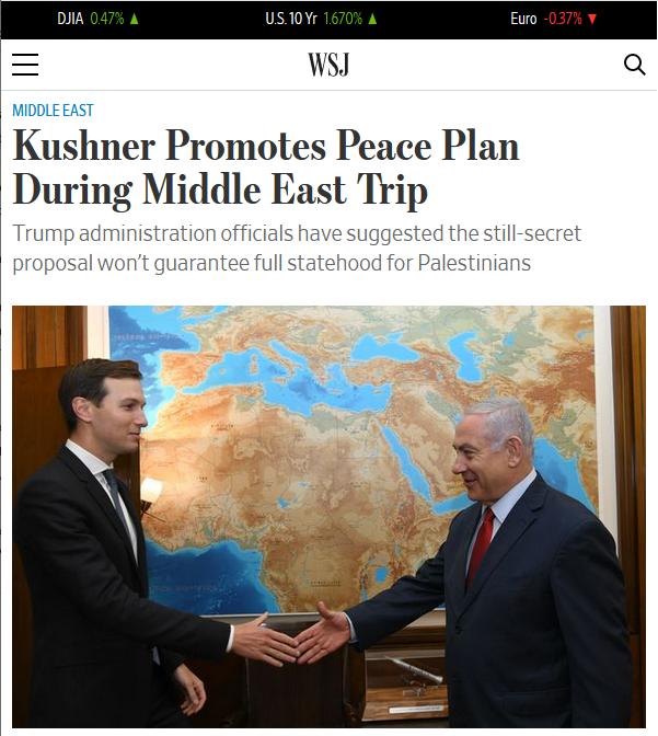 WSJ: Kushner Promotes Peace Plan During Middle East Trip