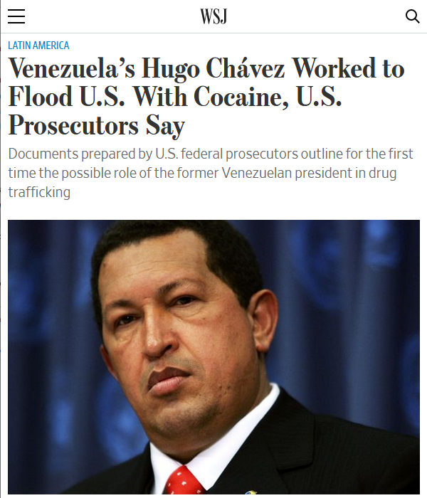 Wall Street Journal: Venezuela's Hugo Chávez Worked to Flood U.S. With Cocaine, U.S. Prosecutors Say