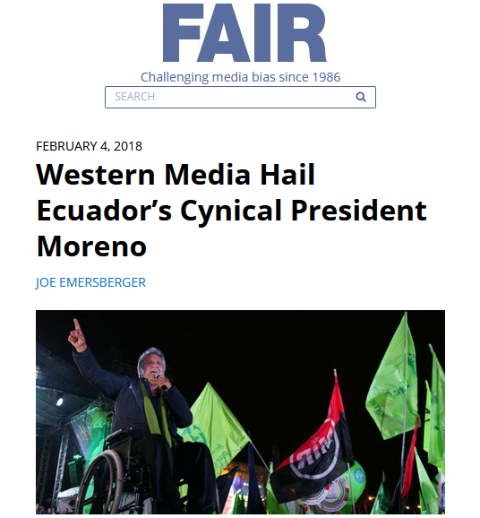 FAIR: Western Media Hail Ecuador's Cynical President Moreno