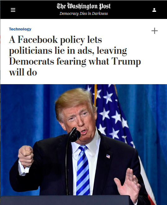 WaPo: A Facebook policy lets politicians lie in ads, leaving Democrats fearing what Trump will do