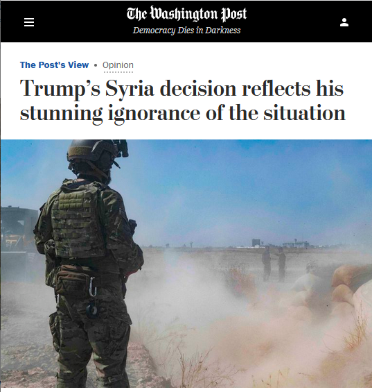 WaPo: Trump's Syria decision reflects his astonishing ignorance of the situation.