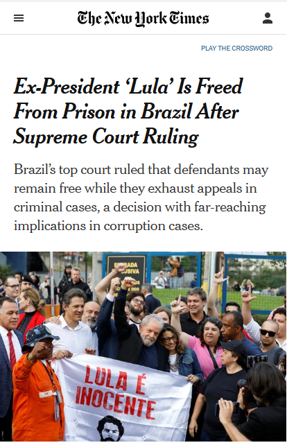 NYT: Ex-President 'Lula' Is Freed From Prison in Brazil After Supreme Court Ruling