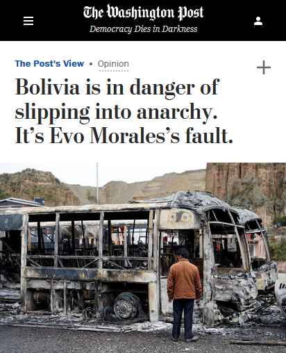 WaPo: Bolivia is in danger of slipping into anarchy. It's Evo Morales's fault.
