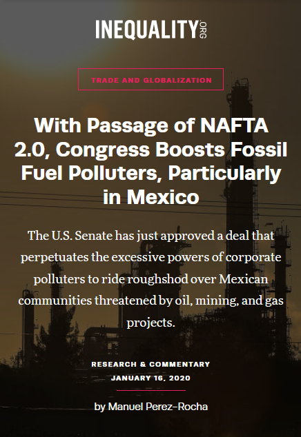 Inequality: Mexican oil refinery. Credit: Getty Images Trade and Globalization With Passage of NAFTA 2.0, Congress Boosts Fossil Fuel Polluters, Particularly in Mexico