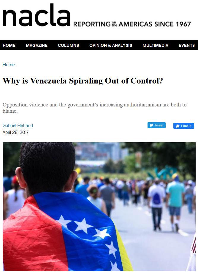 NACLA: Why is Venezuela Spiraling Out of Control?