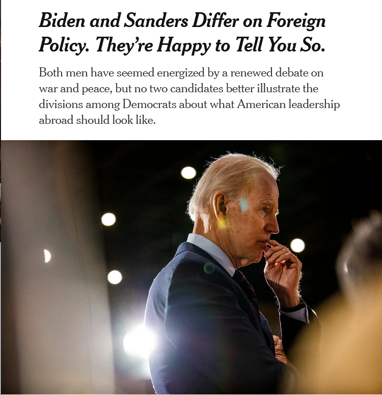 NYT: Biden and Sanders Differ on Foreign Policy. They're Happy to Tell You So.