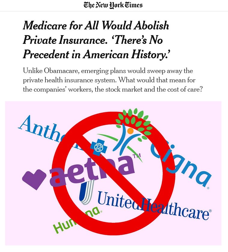 NYT: Medicare for All Would Abolish Private Insurance. 'There's No Precedent in American History.'
