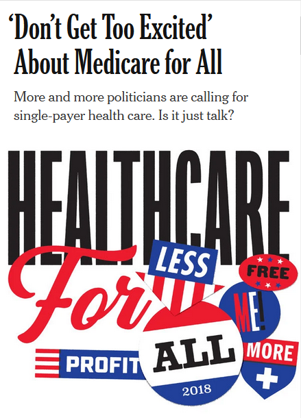 NYT: 'Don't Get Too Excited' About Medicare for All
