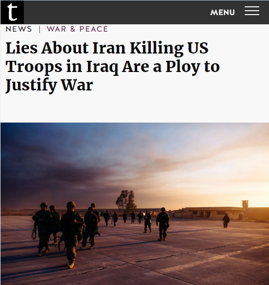 Truthout: Lies About Iran Killing US Troops in Iraq Are a Ploy to Justify War