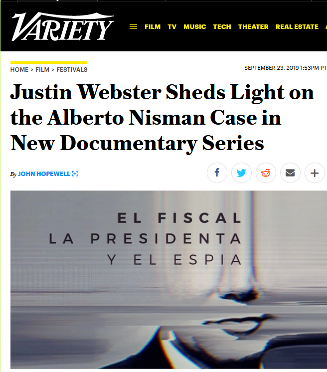 Variety: Justin Webster Sheds Light on the Alberto Nisman Case in New Documentary Series