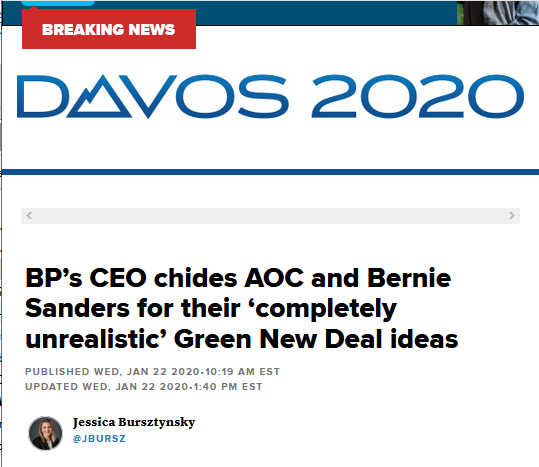 CNBC: BP's CEO chides AOC and Bernie Sanders for their 'completely unrealistic' Green New Deal ideas