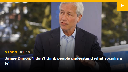 CNBC: Jamie Dimon: I don't think people understand what socialism is