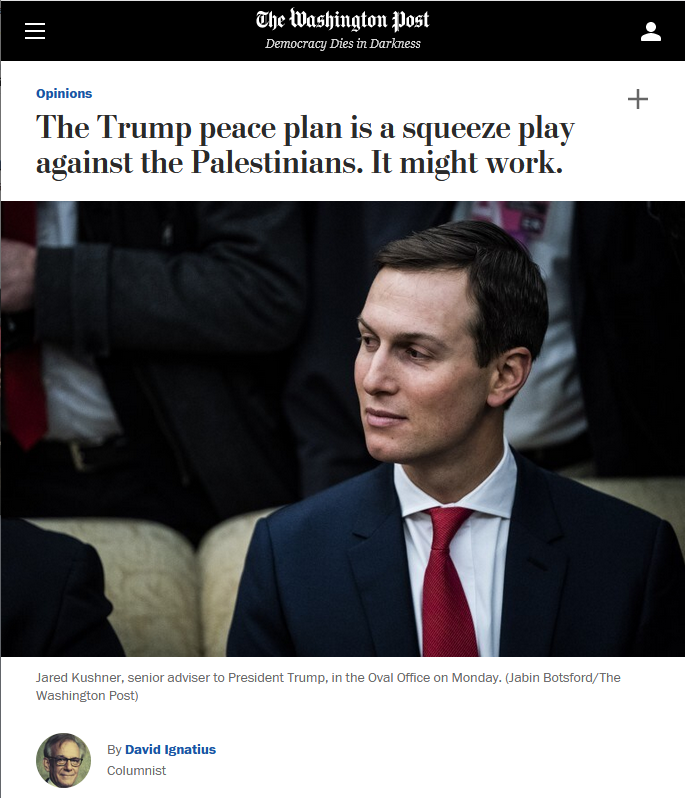 WaPo: The Trump peace plan is a squeeze play against the Palestinians. It might work.